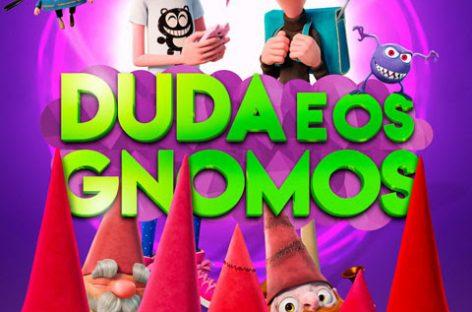 Duda e os Gnomos estreia nos cinemas